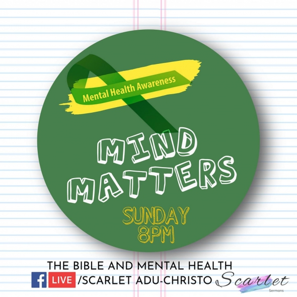 My Mind Matters, The Bible and Mental Health by Apostle Diana Adu