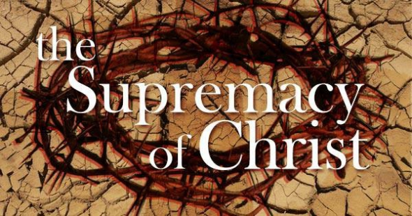 THE SUPREMACY OF CHRIST AND ITS MANIFESTATION THROUGH THE CHURCH - A HYMNODY